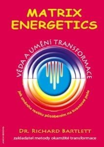 Richard Bartlett: MATRIX ENERGETICS