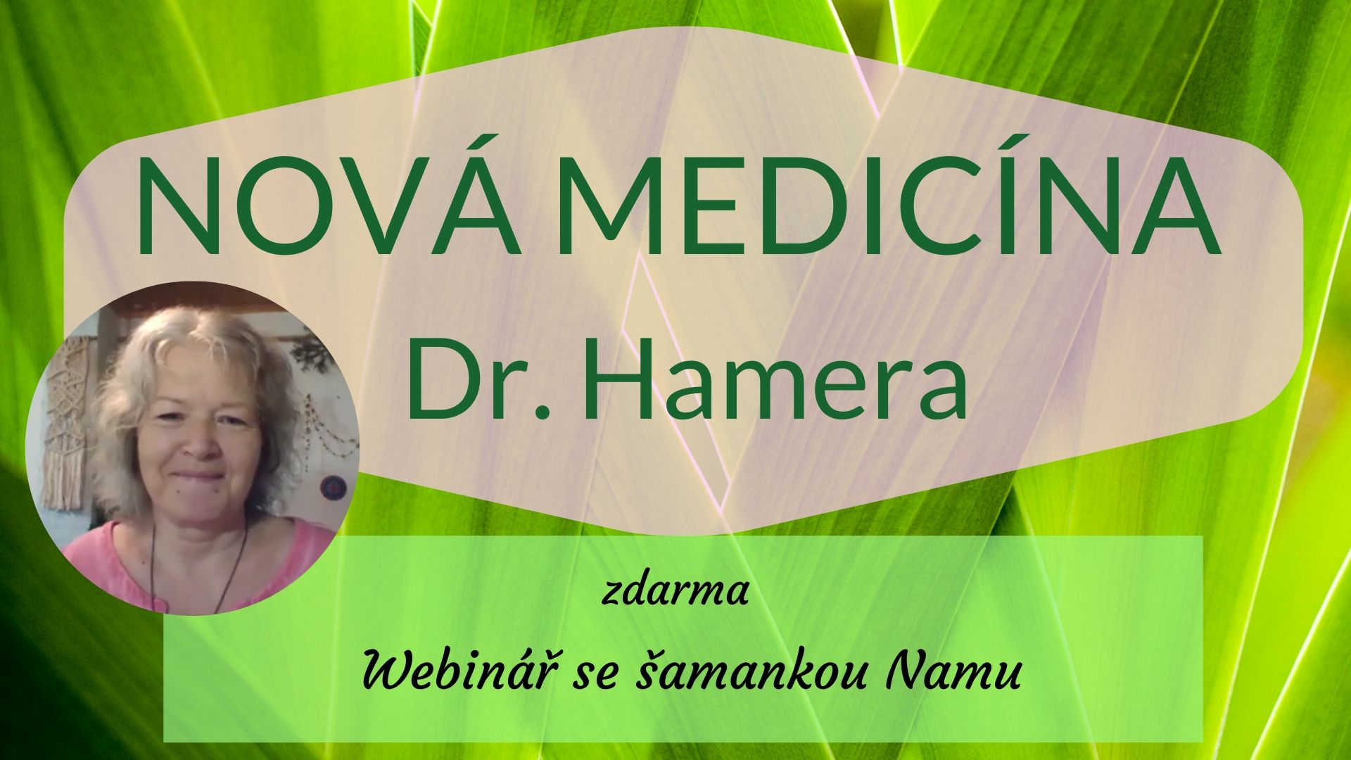 NOVÁ MEDICÍNA Dr. Hamera